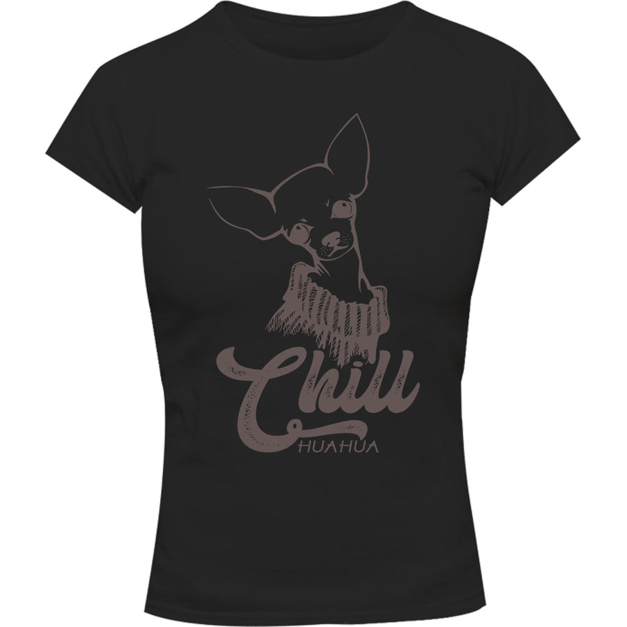 Chill huahua - Ladies Slim Fit Tee - Graphic Tees Australia