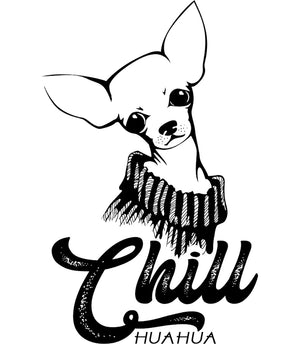 Chill huahua - Ladies Relaxed Fit Tee - Graphic Tees Australia