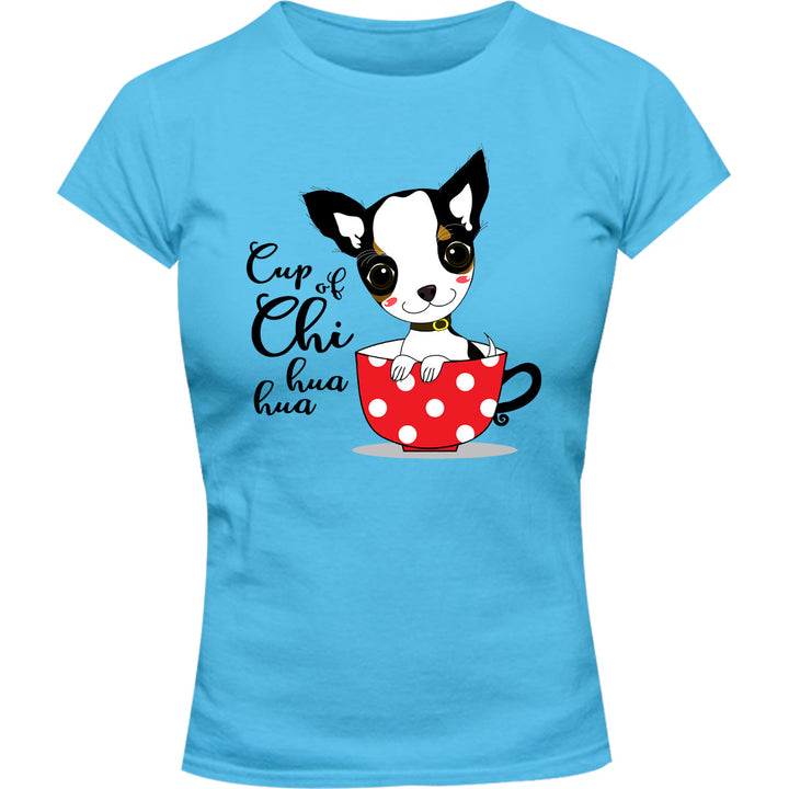 Cup Of Chi huahua - Ladies Slim Fit Tee - Graphic Tees Australia