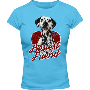 Dalmatian Bestest Friend - Ladies Slim Fit Tee - Graphic Tees Australia