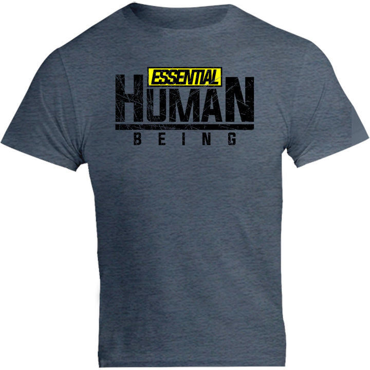 Essential Human Being - Unisex Tee - Graphic Tees Australia