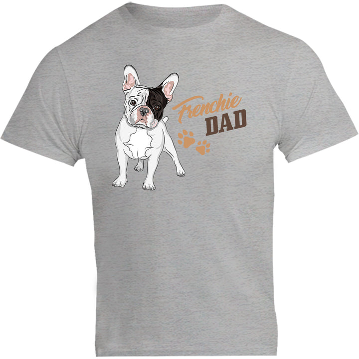 Frenchie Dad - Unisex Tee - Graphic Tees Australia