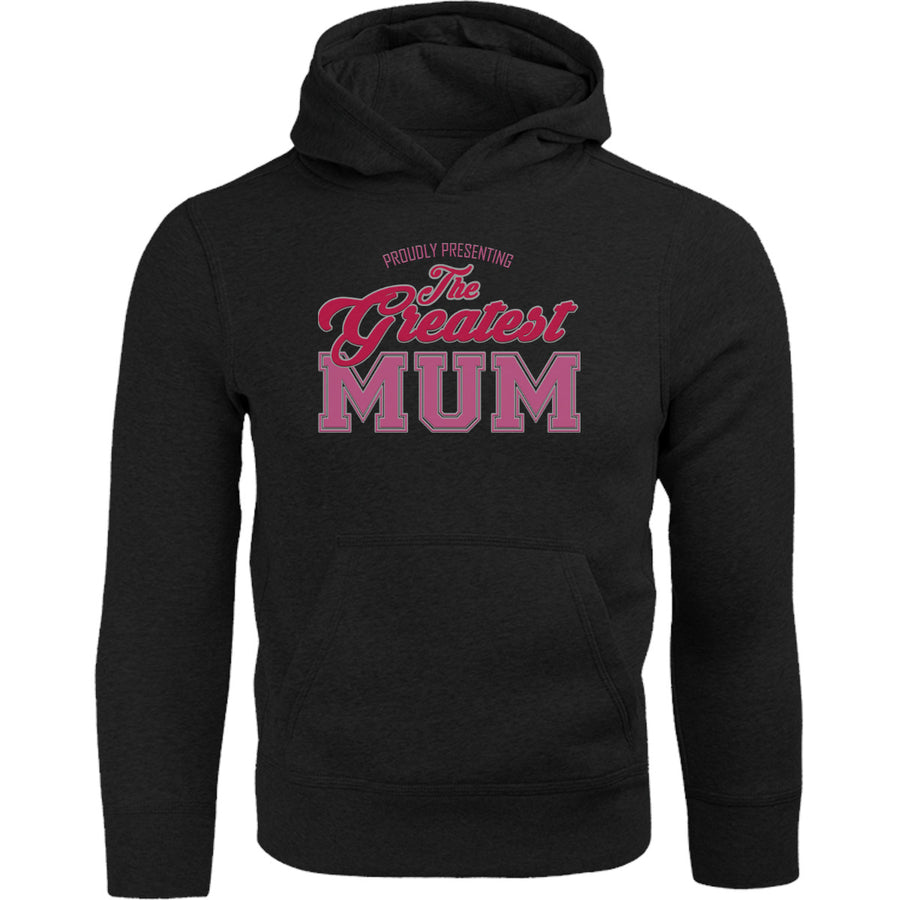Greatest Mum - Adult & Youth Hoodie - Graphic Tees Australia