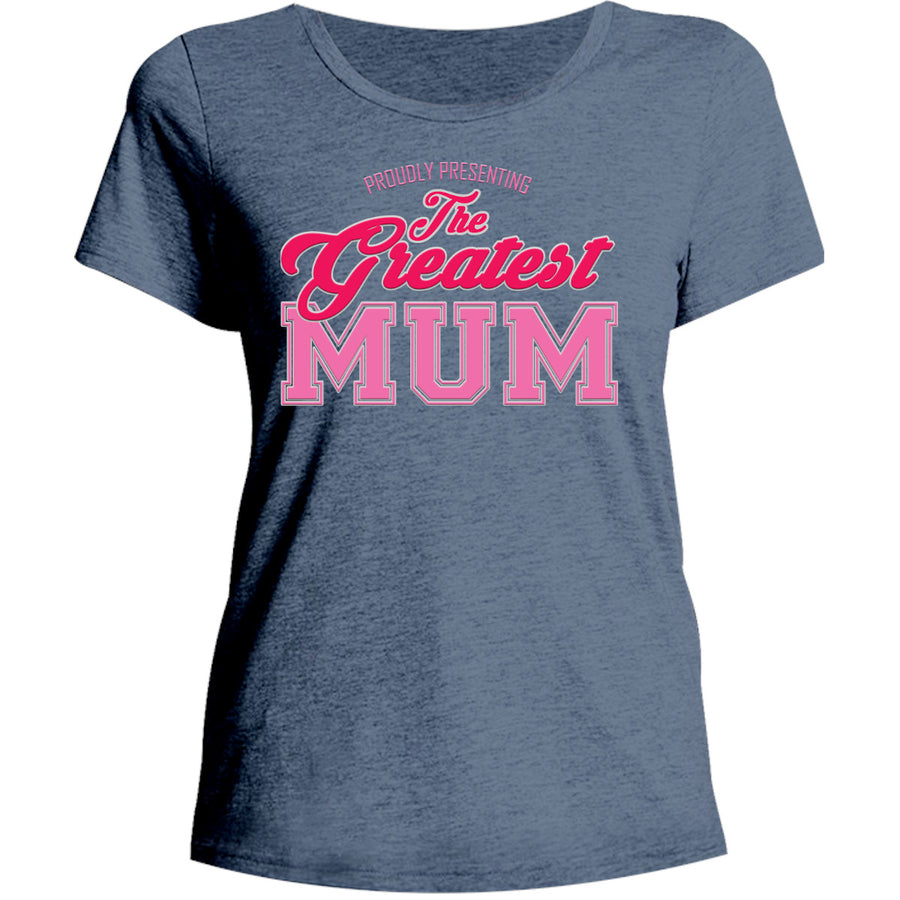 Greatest Mum - Ladies Relaxed Fit Tee - Graphic Tees Australia