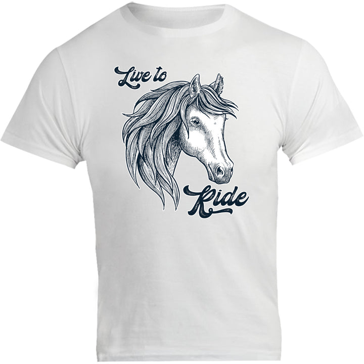 Horse Head Live to Ride - Unisex Tee - Graphic Tees Australia