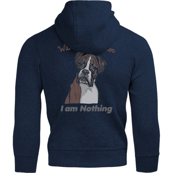 I Am Nothing Without My Boxer - Adult & Youth Hoodie - Graphic Tees Australia