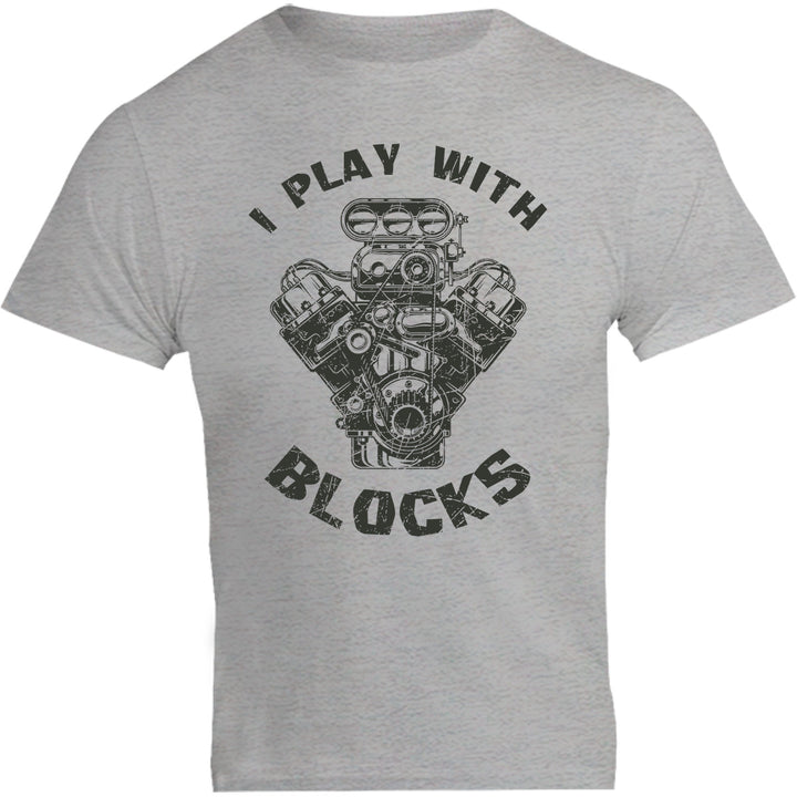 I Play With Blocks - Unisex Tee - Graphic Tees Australia