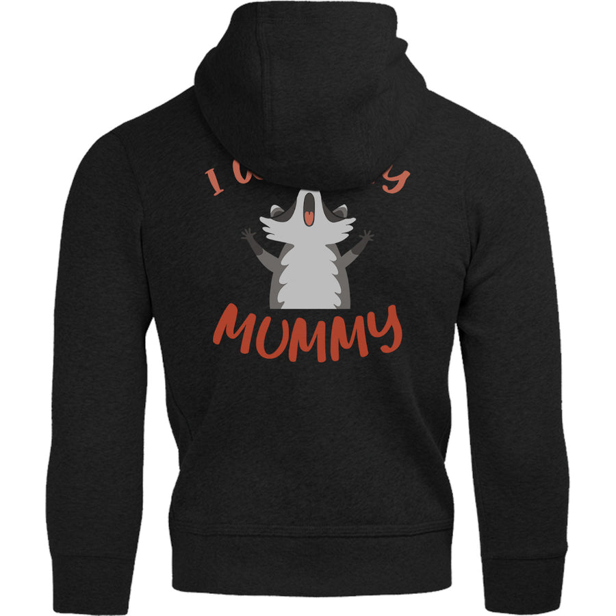 I Want My Mummy - Adult & Youth Hoodie - Graphic Tees Australia