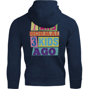 I Was Normal 3 Kids Ago - Adult & Youth Hoodie - Graphic Tees Australia