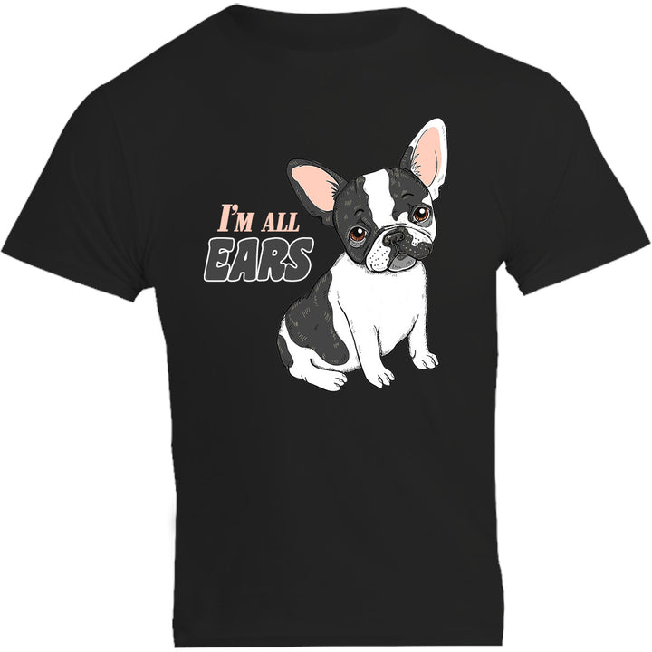 I'm All Ears - Unisex Tee - Plus Size - Graphic Tees Australia