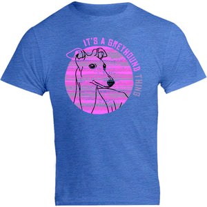 It's A Greyhound Thing - Unisex Tee - Graphic Tees Australia