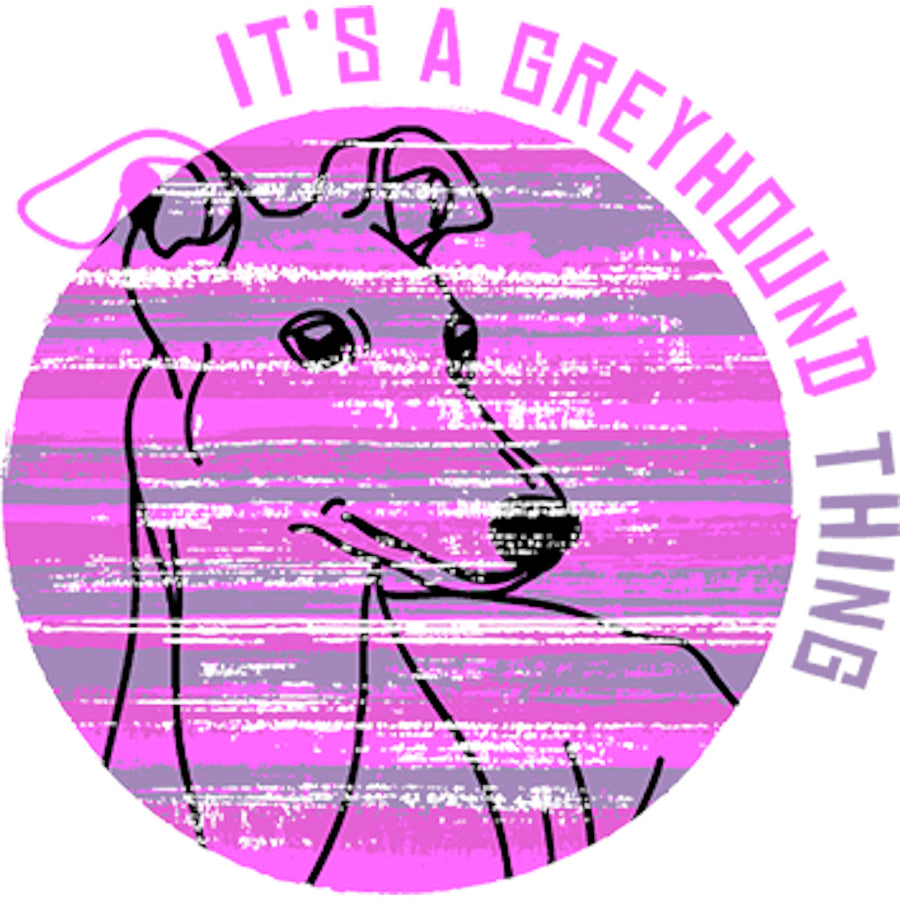 It's A Greyhound Thing - Ladies Relaxed Fit Tee - Graphic Tees Australia