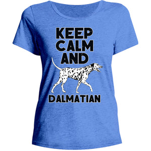 Keep Calm And Dalmatian - Ladies Relaxed Fit Tee - Graphic Tees Australia