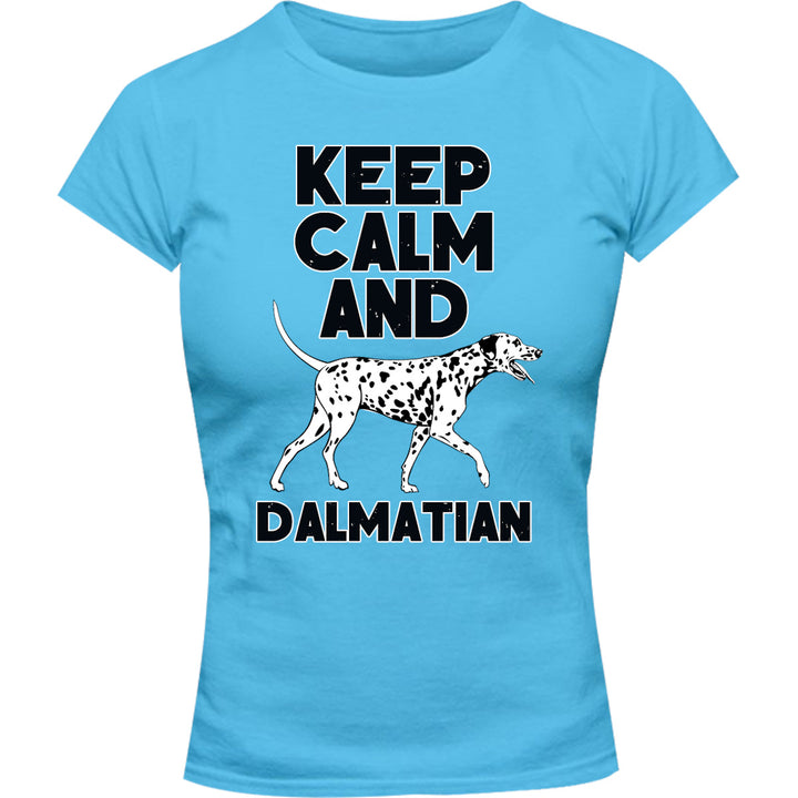 Keep Calm And Dalmatian - Ladies Slim Fit Tee - Graphic Tees Australia