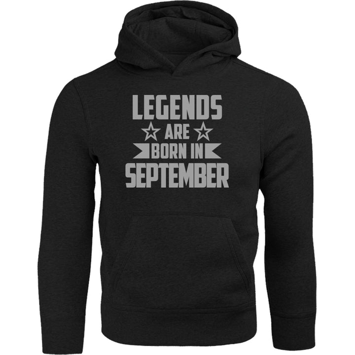 Legends Are Born In September - Adult & Youth Hoodie - Graphic Tees Australia