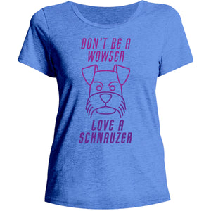 Love A Schnauzer - Ladies Relaxed Fit Tee - Graphic Tees Australia