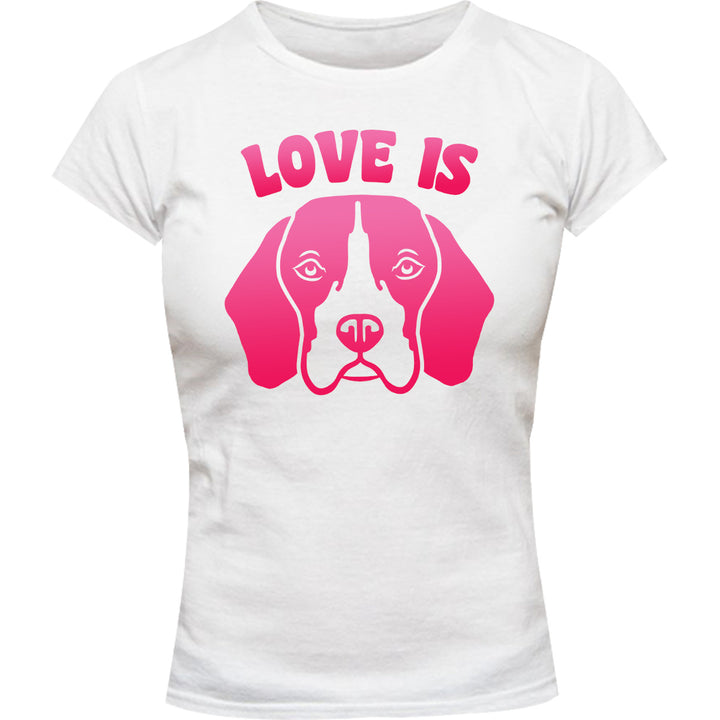 Love Is Beagle - Ladies Slim Fit Tee - Graphic Tees Australia