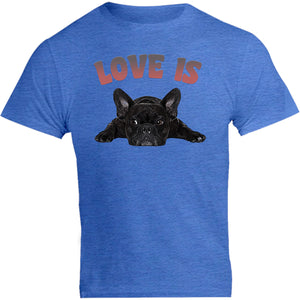 Love Is French Bulldog - Unisex Tee - Graphic Tees Australia