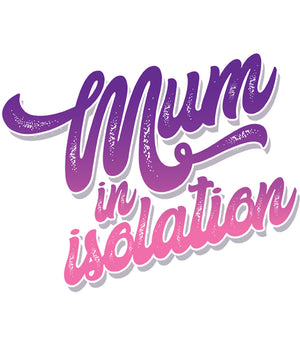 Mum In Isolation - Adult & Youth Hoodie - Graphic Tees Australia