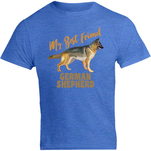 My Best Friend German Shepherd - Unisex Tee - Graphic Tees Australia