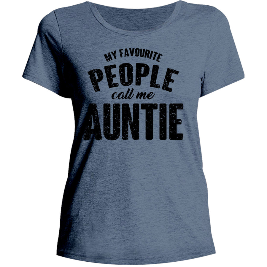 My Favourite People Call Me Auntie - Ladies Relaxed Fit Tee - Graphic Tees Australia