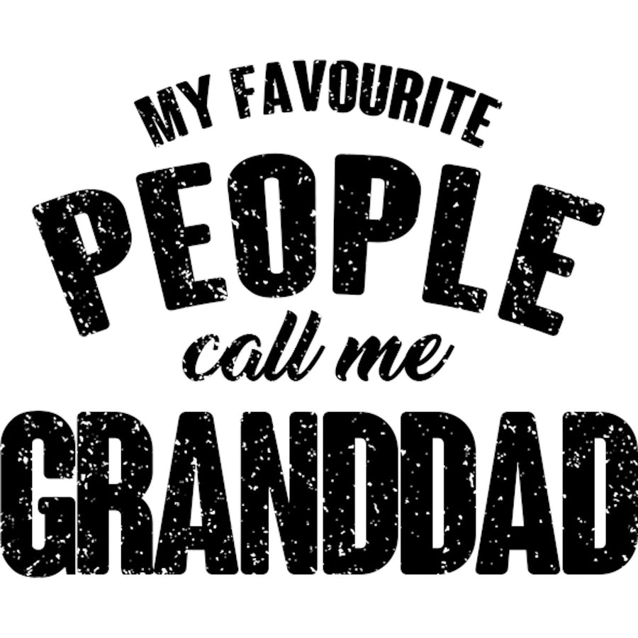 My Favourite People Call Me Granddad - Adult & Youth Hoodie - Graphic Tees Australia