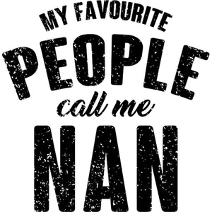 My Favourite People Call Me Nan - Ladies Slim Fit Tee - Graphic Tees Australia