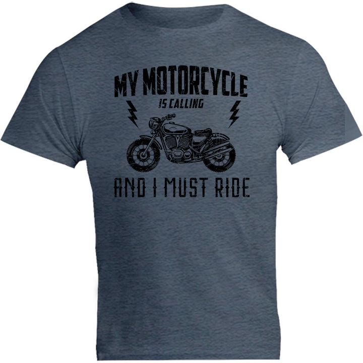 My Motorcycle Is Calling - Unisex Tee - Graphic Tees Australia