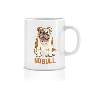 No Bull - Ceramic Mug - Graphic Tees Australia