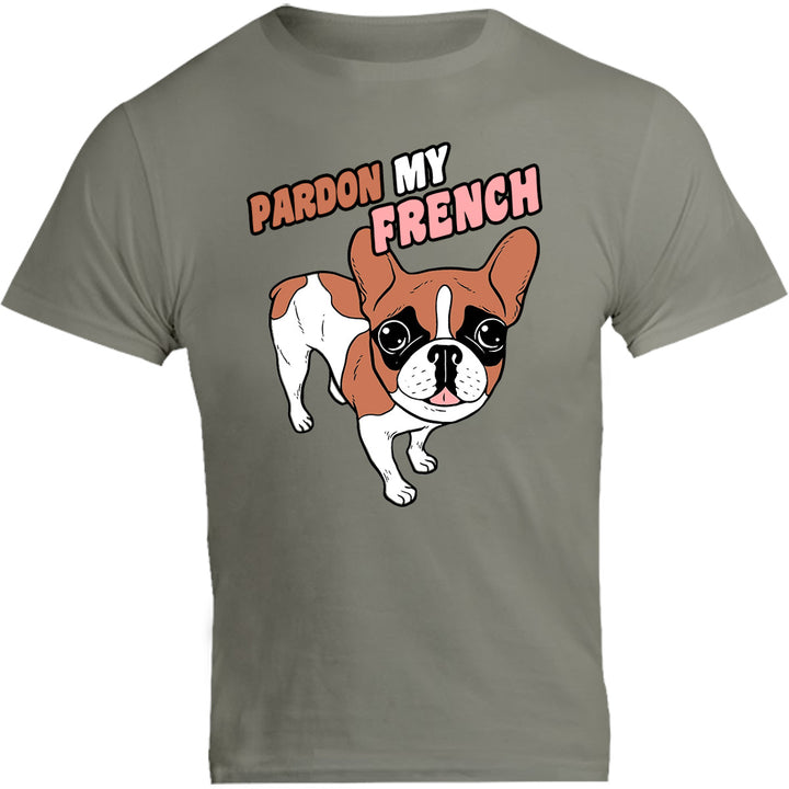Pardon My French - Unisex Tee - Graphic Tees Australia