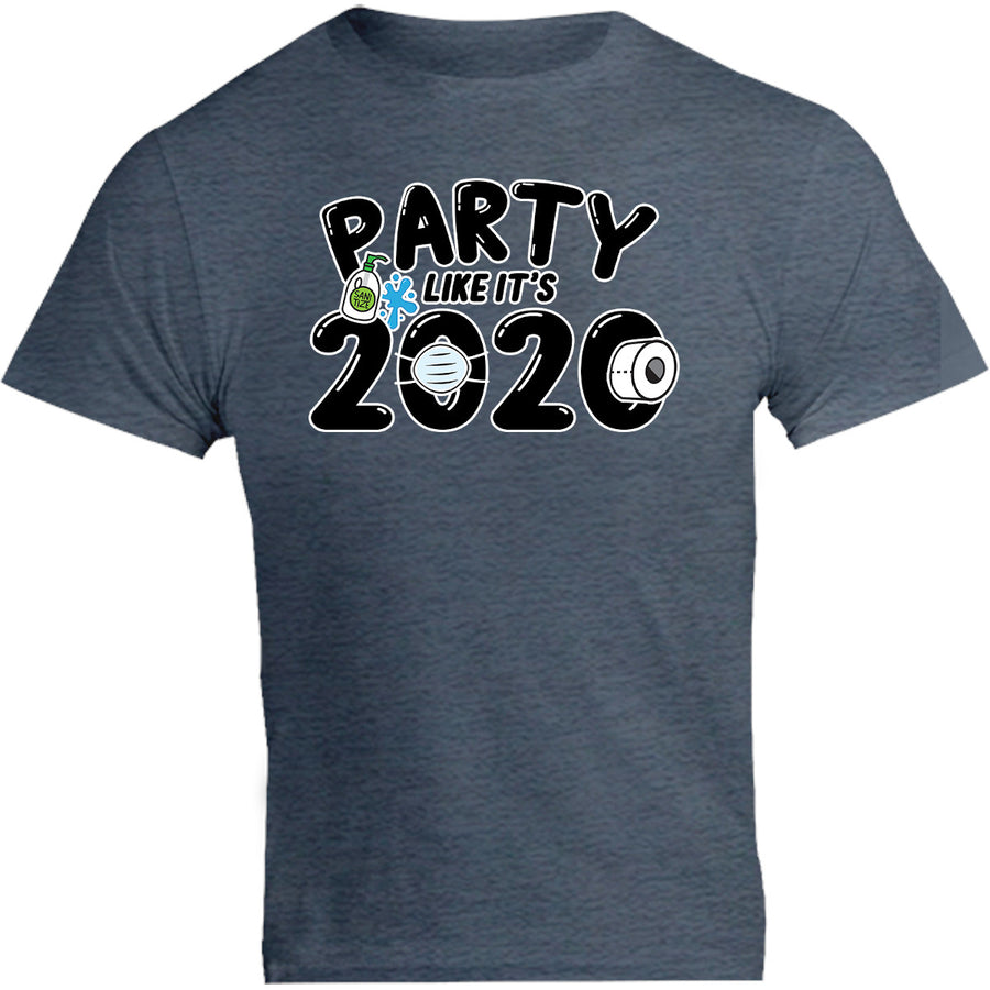 Party Like It's 2020 - Unisex Tee - Graphic Tees Australia