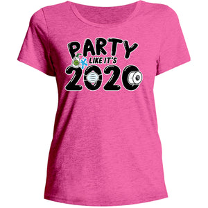 Party Like It's 2020 - Ladies Relaxed Fit Tee - Graphic Tees Australia