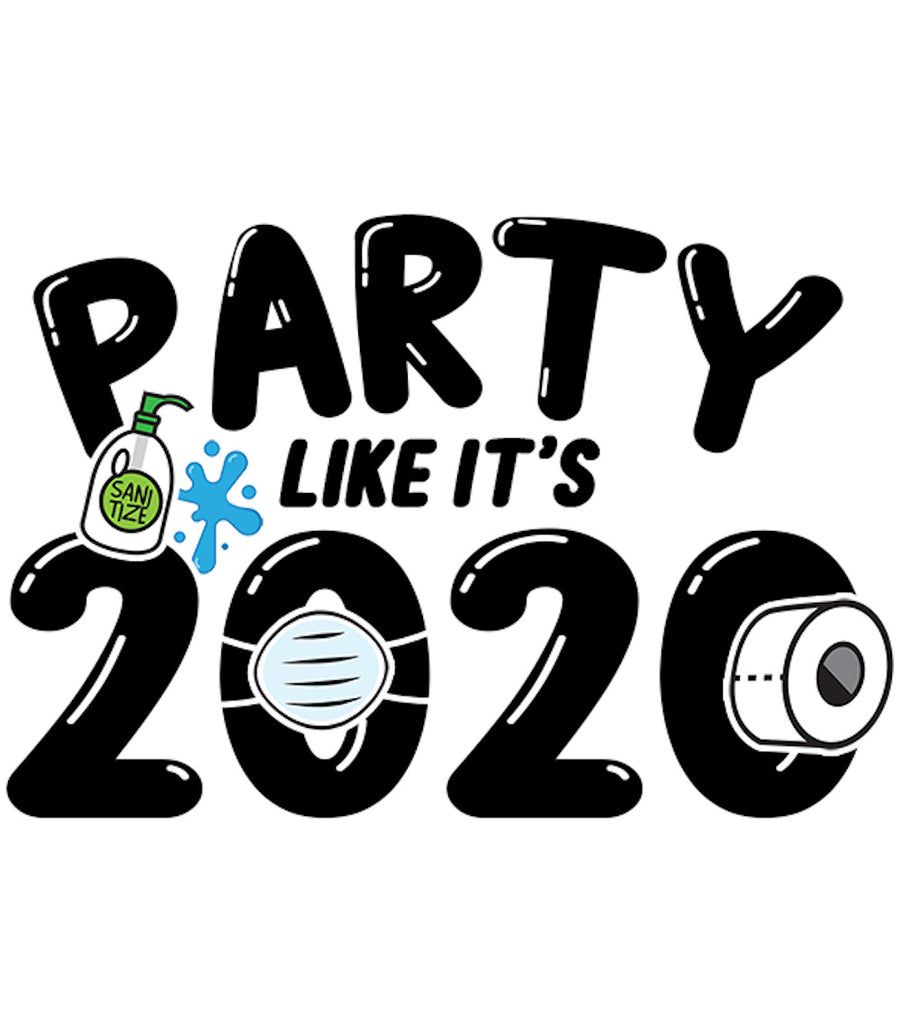 Party Like It's 2020 - Adult & Youth Hoodie - Graphic Tees Australia