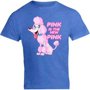 Pink Is The New Pink - Unisex Tee - Graphic Tees Australia