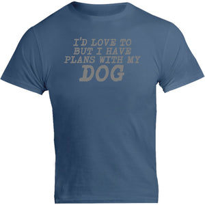 Plans With My Dog - Unisex Tee - Graphic Tees Australia