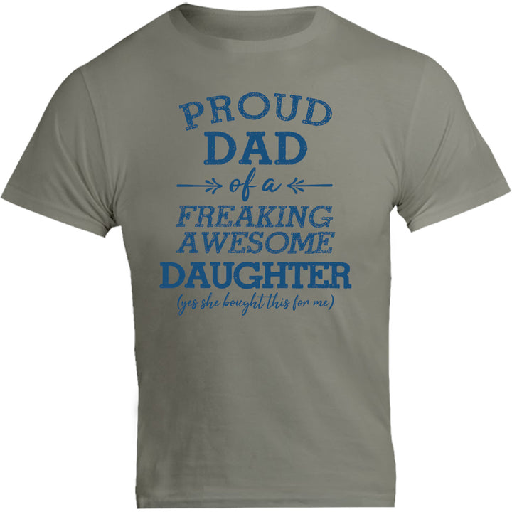 Proud Dad Awesome Daughter - Unisex Tee - Graphic Tees Australia
