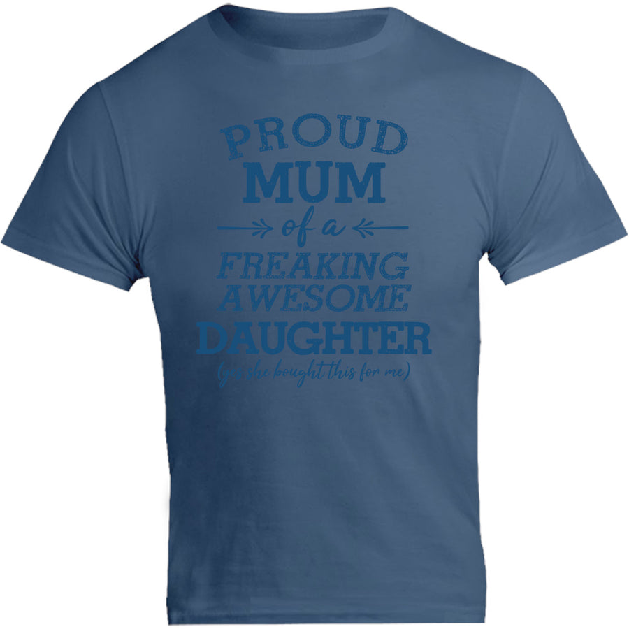 Proud Mum Awesome Daughter - Unisex Tee - Graphic Tees Australia