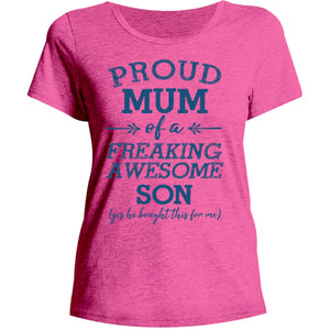 Proud Mum Awesome Son - Ladies Relaxed Fit Tee - Graphic Tees Australia