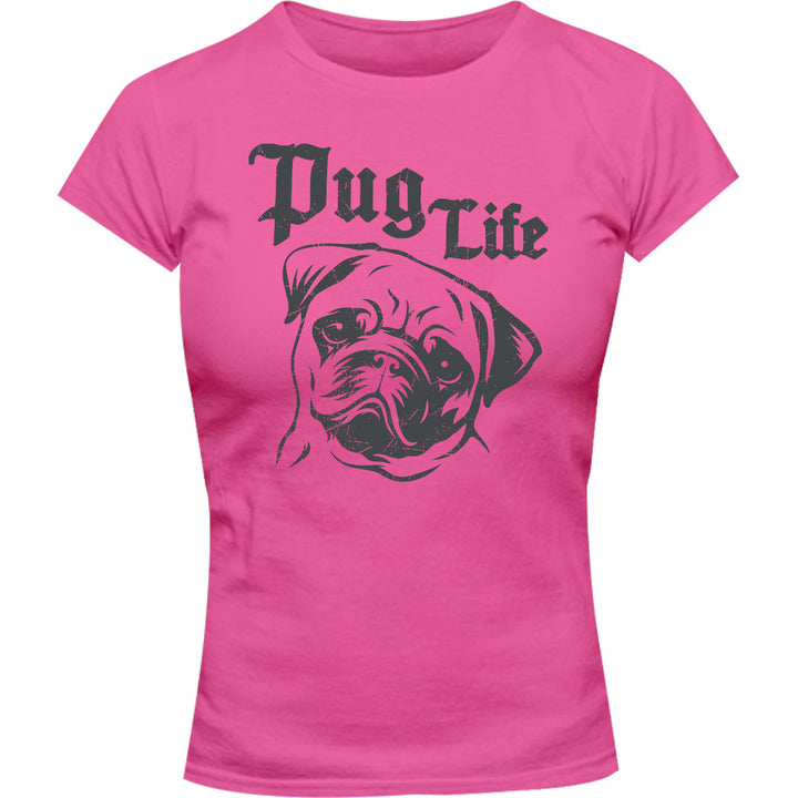 Pug Life - Ladies Slim Fit Tee - Graphic Tees Australia