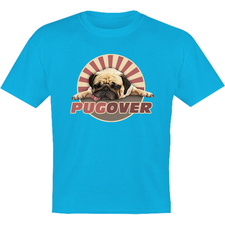 Pug Over - Youth & Infant Tee - Graphic Tees Australia
