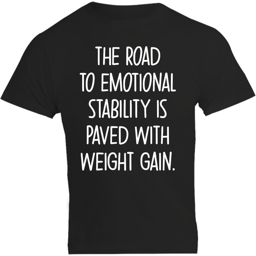 Road To Emotional Stability - Unisex Tee - Graphic Tees Australia