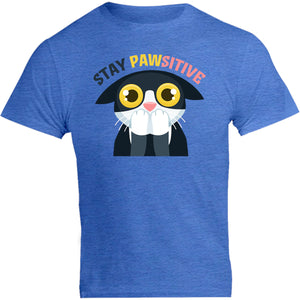 Stay Pawsitive - Unisex Tee - Graphic Tees Australia