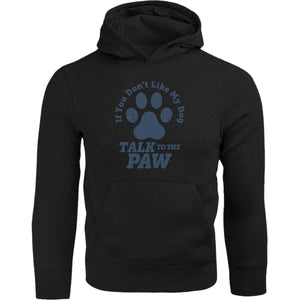 Talk To The Dog Paw - Adult & Youth Hoodie - Graphic Tees Australia