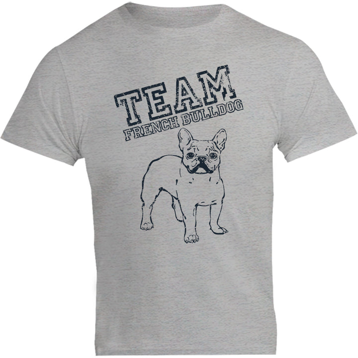 Team French Bulldog - Unisex Tee - Plus Size - Graphic Tees Australia