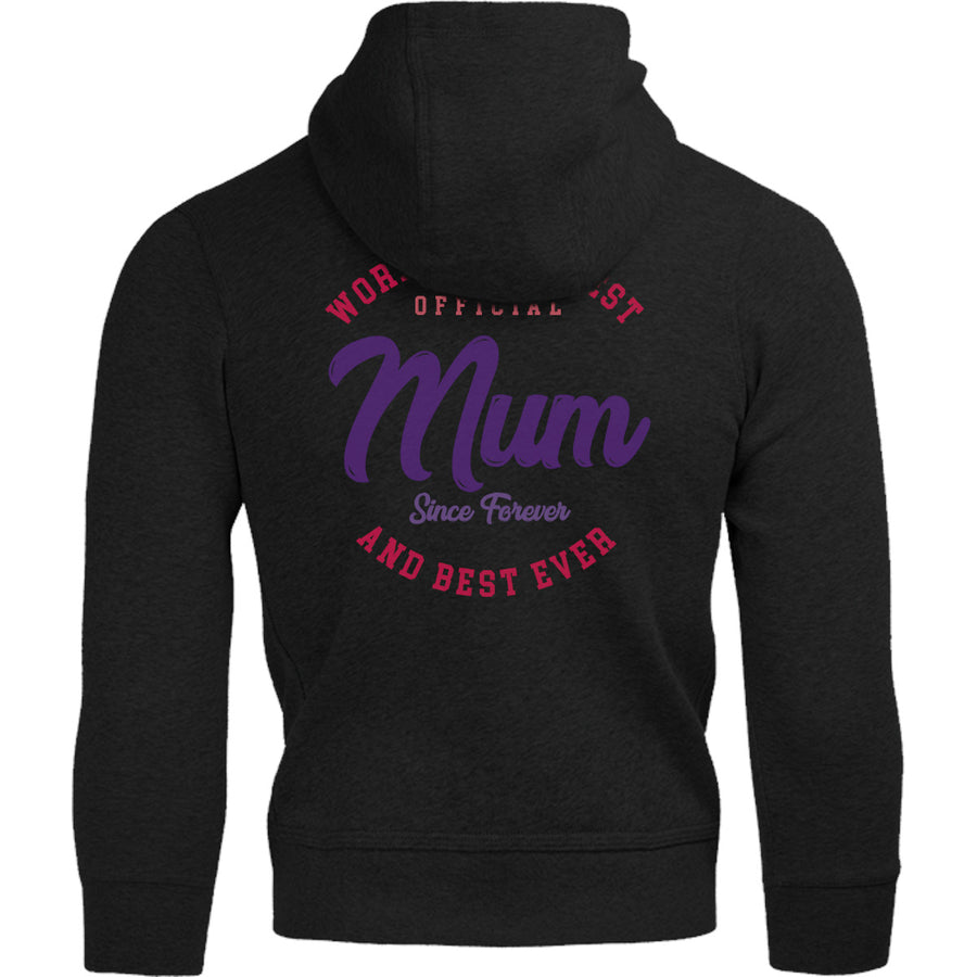 World's Greatest Mum Since Forever - Adult & Youth Hoodie - Graphic Tees Australia