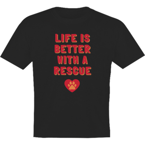 Life Is Better With A Rescue Phoenix Animal Rescue Horsham front & back - Youth & Infant Tee