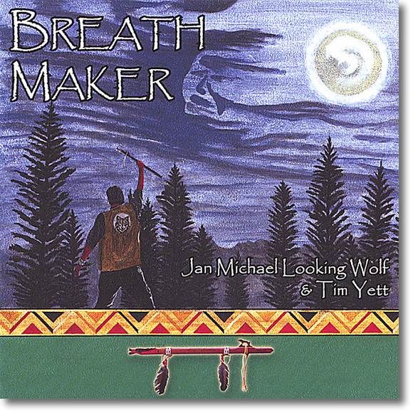 Breathmaker - Jan Michael with Tim Yett