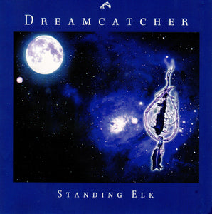 """Dreamcatcher"" by Standing Elk and Looking Wolf"