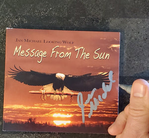"Autographed ""Message From the Sun"" CD"