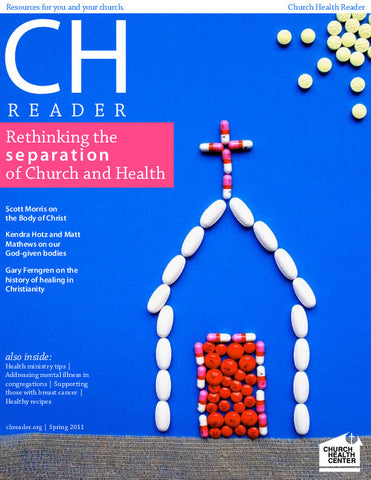 Church Health Reader Rethinking the Separation of Church and Health